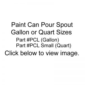 Paint can pour spout part numbers for quart and gallon sizes.